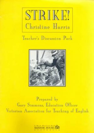 Strike! Teacher's Discussion Pack by  Gary Simmons