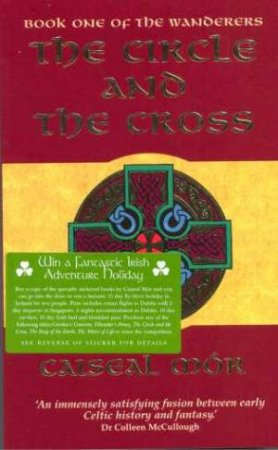 The Circle And The Cross by Caiseal Mor