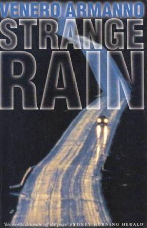 Strange Rain by Venero Armanno