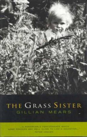 The Grass Sister by Gillian Mears