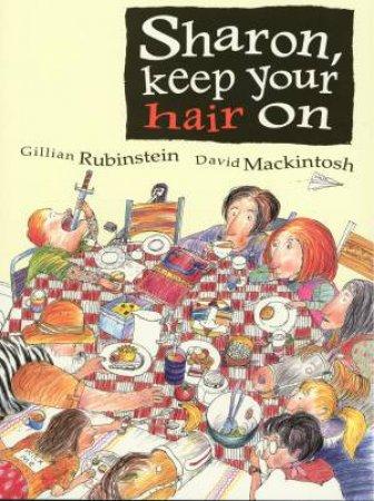 Sharon Keep Your Hair On by Gillian Rubinstein