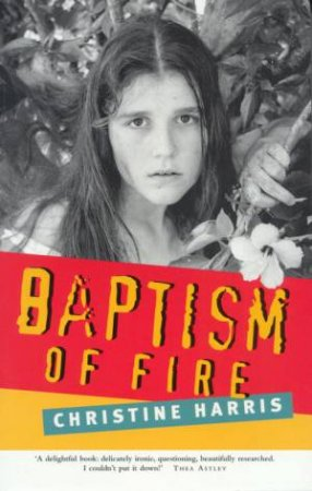 Baptism Of Fire by Christine Harris
