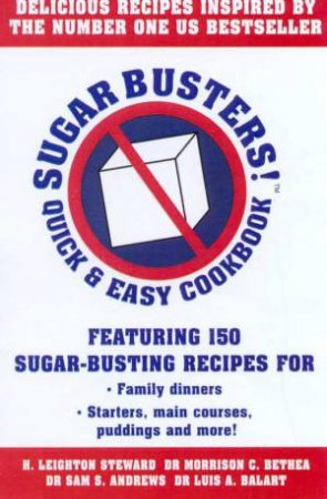 Sugar Busters! Quick & Easy Cookbook by H A Stewart