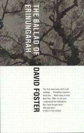 The Ballard of Erinungarah by David Foster