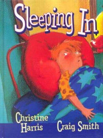 Sleeping In by Christine Harris