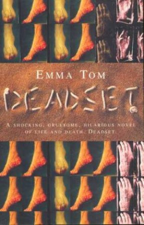 Deadset by Emma Tom