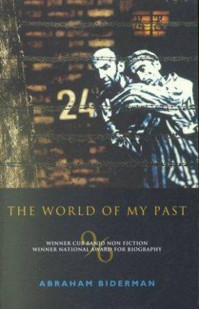 The World Of My Past by Abraham Biderman