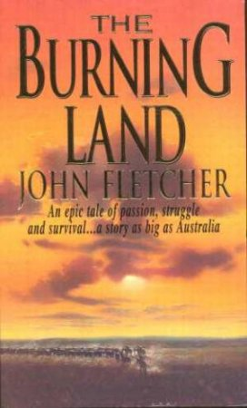 The Burning Land by John Fletcher
