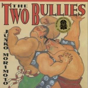The Two Bullies by Junko Morimoto