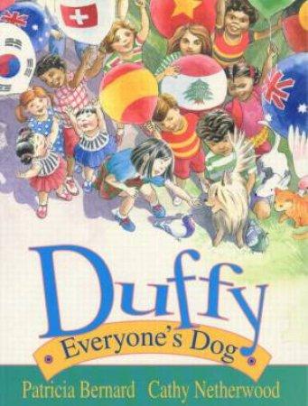 Duffy Everyone's Dog by Patricia Bernard