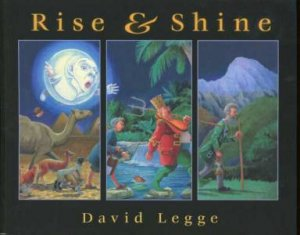 Rise And Shine by David Legge