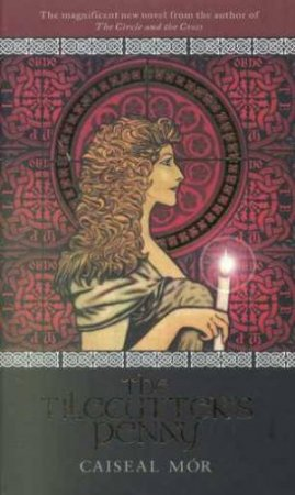 The Tilecutter's Penny by Caiseal Mor
