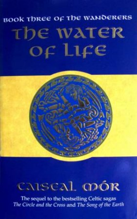 The Water Of Life by Caiseal Mor