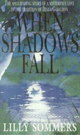When Shadows Fall by Lilly Sommers