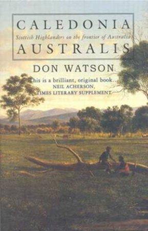 Caledonia Australis by Don Watson