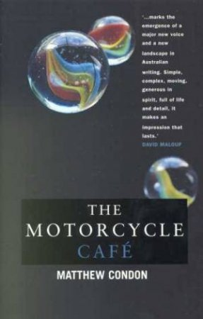 The Motorcycle Cafe by Matthew Condon