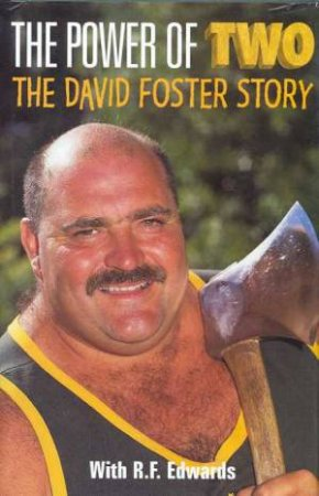 The Power Of Two: The David Foster Story by Red Edwards