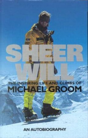 Sheer Will by Michael Groom