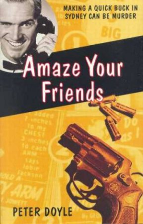 Amaze Your Friends by Peter Doyle