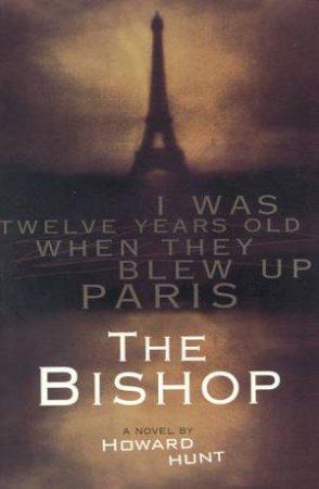 The Bishop by Howard Hunt