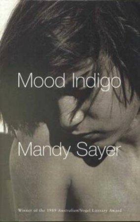 Mood Indigo/Blind Luck by Mandy Sayer