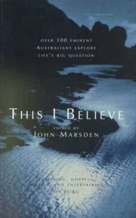 This I Believe by John Marsden