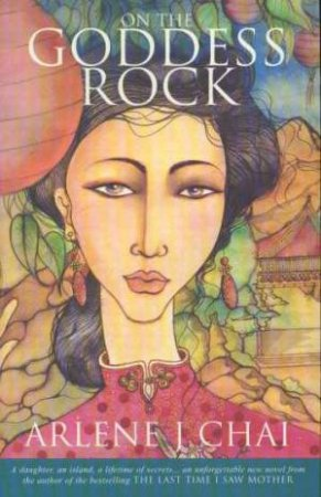 On The Goddess Rock by Arlene Chai