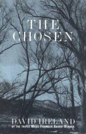 The Chosen by David Ireland