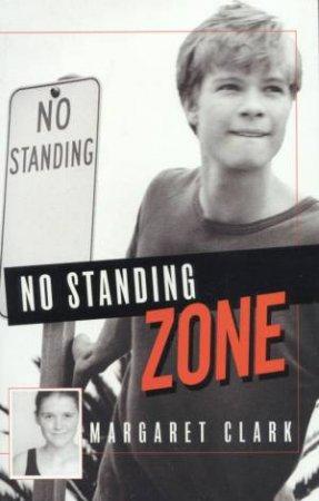 No Standing Zone by Margaret Clark