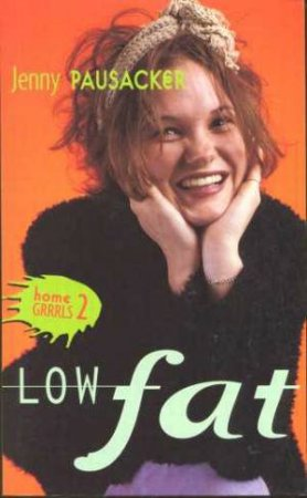 Low Fat by Jenny Pausacker