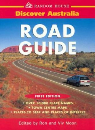 Discover Australia: Road Guide by Ron & Viv Moon
