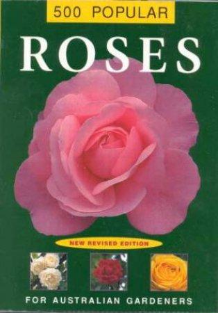500 Popular Roses by Loretta Barn