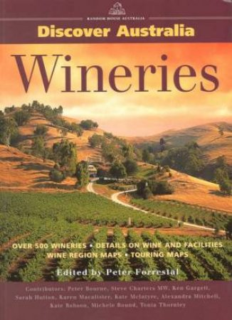Discover Australia Wineries by Ron & Viv Moon