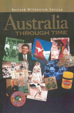 Australia Through Time 1999 by Various