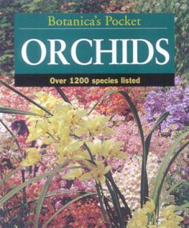 Botanica's Pocket Orchids by Various