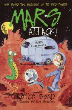 Mars Attack by Gordon Bond