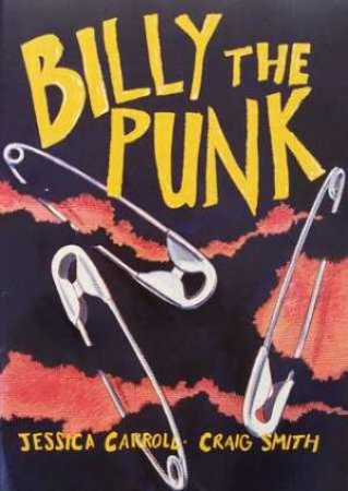 Billy The Punk - Big Book by Jessica Carroll