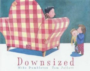 Downsized by Mike Dumbleton & Tom Jellett