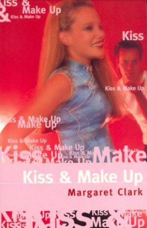 Kiss & Make Up by Margaret Clark
