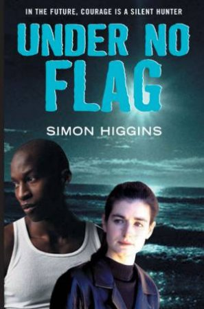 Under No Flag by Simon Higgins