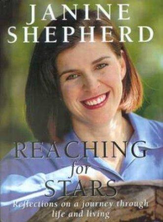 Reaching For Stars by Janine Shepherd