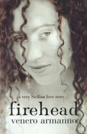 Firehead by Venero Armanno