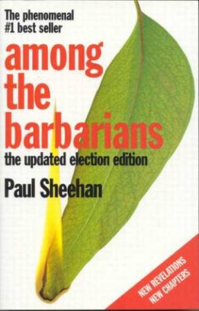 Among The Barbarians by Paul Sheehan