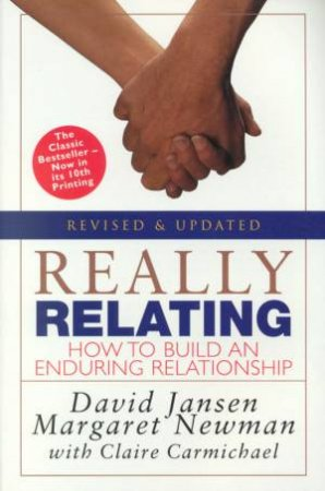 Really Relating: How To Build An Enduring Relationship by David Jansen & Margaret Newman & Claire Carmichael