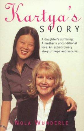Kartya's Story by Nola Wunderle