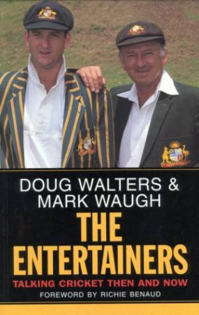 The Entertainers by Mark Waugh & Doug Walters