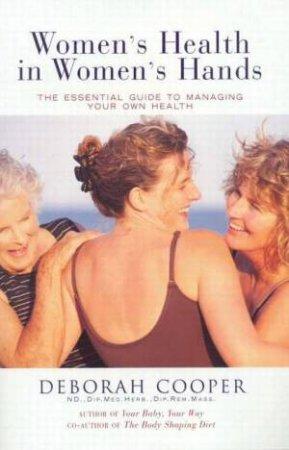 Women's Health In Women's Hands by Deborah Cooper