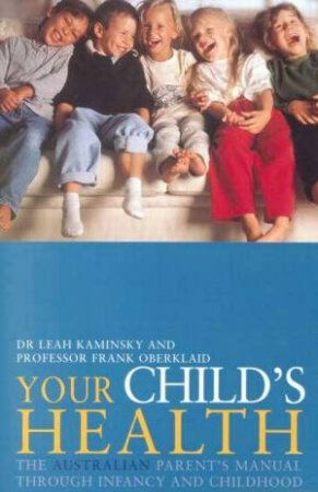 Your Child's Health by Leah & Oberklaid Kaminsky