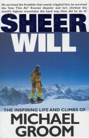 Sheer Will by Michael Groom