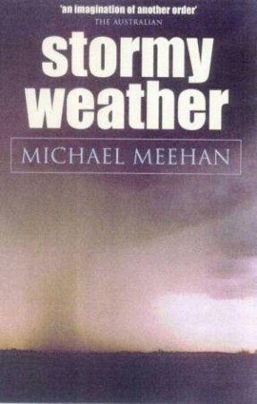 Stormy Weather by Michael Meehan